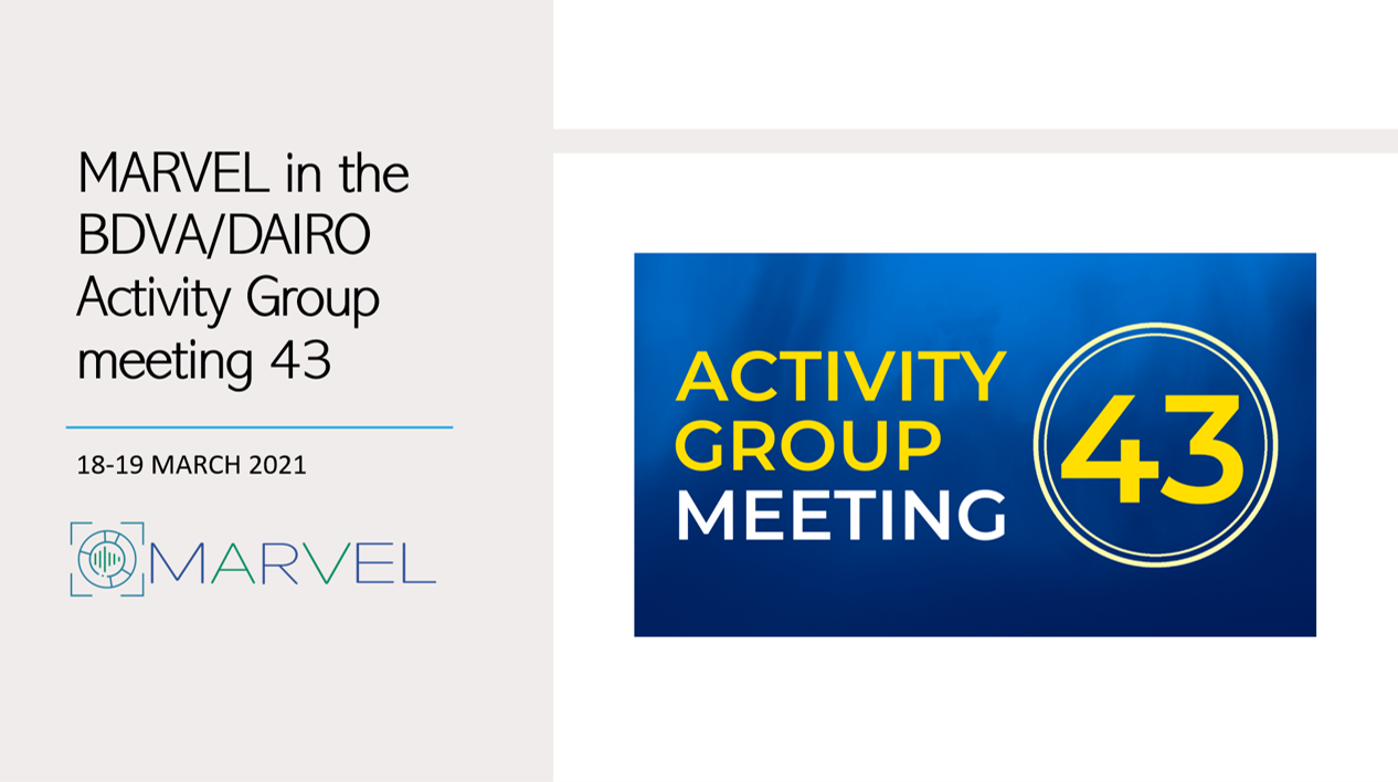 MARVEL's participation in BDVA/DAIRO Activity Group meeting 43